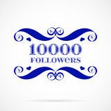 Vector 10000 followers badge over white. Easy use and recolor elements for your design Royalty Free Stock Images