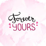 Vector Forever Yours quote design. Hand lettered inscription. Quotation lettering background. Vector Forever Yours quote design. Hand lettered inscription vector illustration