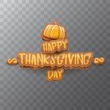 Vector Gelukkige de groettekst van het Thanksgiving dayetiket witn en oranje die pompoen op transparante achtergrond wordt geïsol stock illustratie