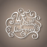 Vector We are Getting Married Inscription, St. Valentine's Day Symbol, Wedding Royalty Free Stock Photo