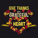 Vector give thanks with a grateful heart. Happy Thanksgiving Day card template. Stock Images
