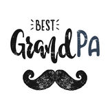 Vector grandpa best. To the best grandpa. Vector hand drawn illustration. The idea for a poster, t-shirt. Lettering poster stock illustration