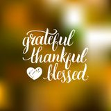 Vector Grateful Thankful Blessed lettering on blurred background.. Invitation or festive greeting card template Royalty Free Stock Images