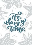 Vector Greeting card with Christmas calligraphy lettering text it s Happy Time in Scandinavian style. illustration stock illustration