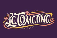 Vector greeting card for La Tomatina. Festival, creative calligraphic font for spanish festival with flying tomatoes and modern curls, original trendy type for royalty free illustration