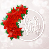 Vector hand drawn christmas lettering greetings text - holly jolly - with round frame, poinsettia flowers and snowflakes. Design for christmas poster or Royalty Free Stock Images