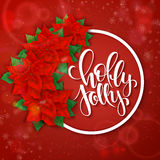 Vector hand drawn christmas lettering greetings text - holly jolly - with round frame, poinsettia flowers and snowflakes Royalty Free Stock Image