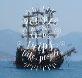 Vector hand drawn illustration for poster with hand-lettering quote. Sea landscape with a ship. Royalty Free Stock Image