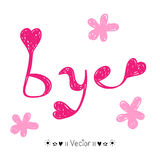 Vector hand-drawn with letter bye, Illustration Stock Images