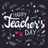 Vector hand drawn lettering with branches, swirls, flowers and quote - happy teachers day.  vector illustration
