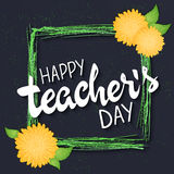 Vector hand drawn lettering with  flowers, green rectangle frame and quote - happy teachers day. Can be used as gift Royalty Free Stock Photo