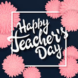 Vector hand drawn lettering with  flowers, rectangle frame and quote - happy teachers day. Can be used as gift card Stock Photos