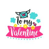 Vector hand drawn lettering poster. Creative typography card with phrase envelope, hearts and decor elements. To my Valentine. Romantic text vector illustration