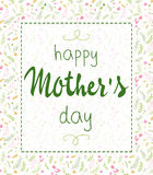 Vector hand drawn mothers day lettering framed with branches, swirls, flowers and quote - happy mothers day. Can be used Royalty Free Stock Images