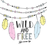 Vector hand drawn poster with text  Wild and Free Royalty Free Stock Photo