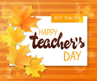 Vector hand drawn teachers day lettering greetings label - happy teachers day - with realistic paper pages, autumn. Leaves on watercolor striped background. Can royalty free illustration