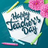 Vector hand drawn teachers day lettering greetings label - happy teachers day - with realistic paper pages, pencils and dahlia flo. Wers on chalkboard background stock illustration