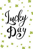 Vector hand drawn typographic design. St. Patrick`s Day greeting. Lucky day. Lettering for poster, card, banner, brochure Royalty Free Stock Images