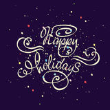 Vector hand drawn typography poster. Happy Holidays greetings hand-lettering isolated on dark background. Stock Photos