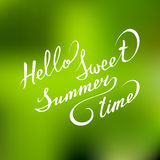 Vector hand lettering inspirational typography poster Hello sweet summer time on blurred background. Stock Photography