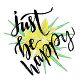 Vector hand lettering. Just be Happy. Vector illustration for t-shirts designs, print and poster.  Stock Photos