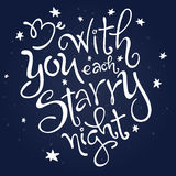Vector hand lettering love quote - be with you each starry night - surrounded stars Stock Images