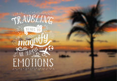 Vector hand lettering quote on the exotic background for poster. Sunrise on the beach with palm tree. Travel banner. Vector hand lettering quote on the exotic Royalty Free Stock Image