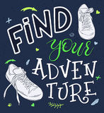 Vector hand lettering quote - find your adventure - with pair of sneakers - with decorative elements - arrows and branches.  Stock Image