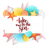 Vector hand lettering summer phrase - take me to the sea - surrounded with seashells Royalty Free Stock Images