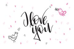 Vector hand lettering valentine`s day greetings text - I love you - with heart shapes and birds.  Stock Photos