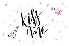 Vector hand lettering valentine`s day greetings text - kiss me - with heart shapes and birds.  Royalty Free Stock Photos