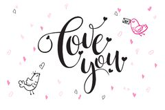 Vector hand lettering valentine`s day greetings text - love you - with heart shapes and birds.  Royalty Free Stock Photo