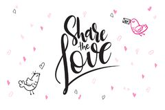Vector hand lettering valentine`s day greetings text - share the love - with heart shapes and birds.  Stock Photos