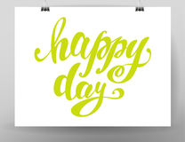 Vector hand written happy day text message isolated. Stock Images