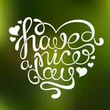 Vector handdrawn calligraphic phrase `Have a nice day` Stock Photo