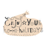 Vector handdrawn lettering Enjoy your hohoholidays Royalty Free Stock Photos