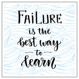 Vector handwritten lettering. Motivational text. Failure is the best way to learn. Business success social median icon.  Stock Photography