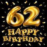 Vector happy birthday 62th celebration gold balloons and golden confetti glitters. 3d Illustration design for your greeting card, Royalty Free Stock Photos
