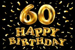 Vector happy birthday 60th celebration gold balloons and golden confetti glitters. 3d Illustration design for your greeting card,. Invitation and Celebration Royalty Free Stock Images