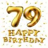 Vector happy birthday 79th celebration gold balloons and golden confetti glitters. 3d Illustration design for your greeting card,. Invitation and Celebration Royalty Free Stock Photo