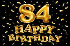 Vector happy birthday 84th celebration gold balloons and golden confetti glitters. 3d Illustration design for your greeting card,. Invitation and Celebration Royalty Free Stock Photo