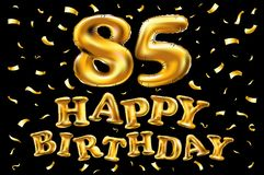 Vector happy birthday 85th celebration gold balloons and golden confetti glitters. 3d Illustration design for your greeting card,. Invitation and Celebration Royalty Free Stock Images