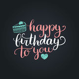 Vector Happy Birthday to You lettering design.Festive illustration with cake on black background for greeting cards etc. Vector Happy Birthday to You lettering Royalty Free Stock Image