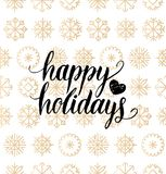 Vector Happy Holidays lettering design on snowflakes background. Christmas or New Year seamless pattern. Vector Happy Holidays lettering design on snowflakes Royalty Free Stock Image
