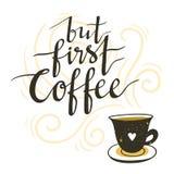 Vector Hintergrund mit Kaffeetasse und Beschriftung ` aber erstem Kaffee ` Lizenzfreie Stockfotos