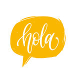 Vector Hola calligraphy, spanish translation of Hello phrase. Hand lettering in speech bubble Royalty Free Stock Photography