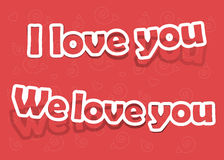 Vector i love you, we love you Stock Images