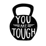 You are tough hand lettering Royalty Free Stock Photo