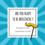 Vector illustration with blue vackground and moustache and text `Are you ready to be moustache?. Prostate cancer Awareness month vector illustration