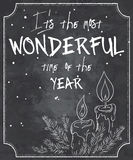 Vector illustration of chalkboard style christmas quote with outline of melted candles, branch of christmas tree and snowflakes Stock Image